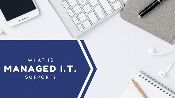 What is Managed IT Support?