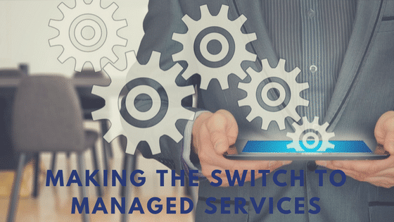 Making the Switch to Managed IT Support